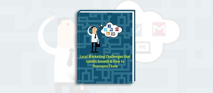 Local Marketing Challenges That Inhibit Growth