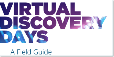 Virtual Discovery Days Field Guide